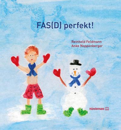 FAS(D) perfekt! von Reinhold Feldmann und Anke Noppenberger
