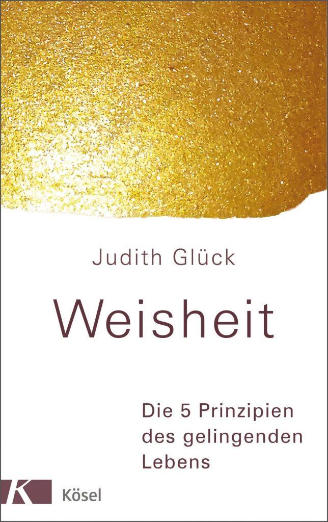 Judith Glück: Weisheit