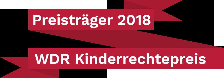 Träger des WDR Kinderrechtepreises 2018