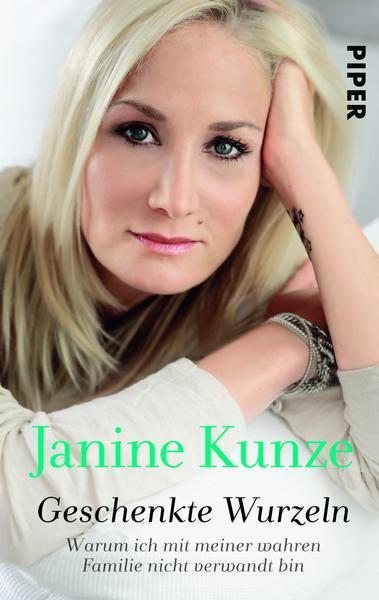 Geschenkte Wurzeln von Janine Kunze